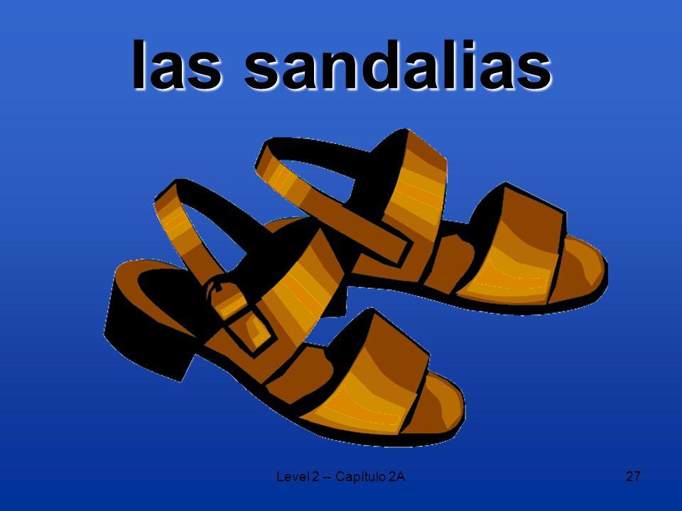 Level 2 -- Capítulo 2A27 las sandalias