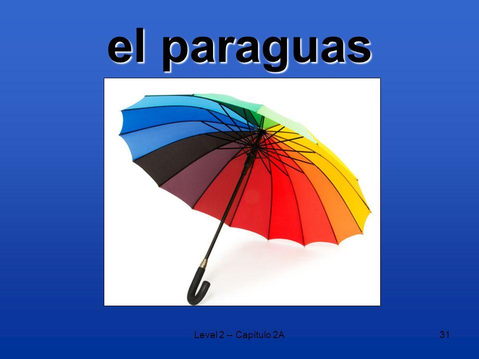 Level 2 -- Capítulo 2A31 el paraguas