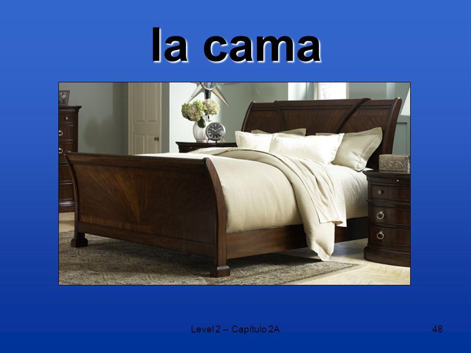 Level 2 -- Capítulo 2A48 la cama