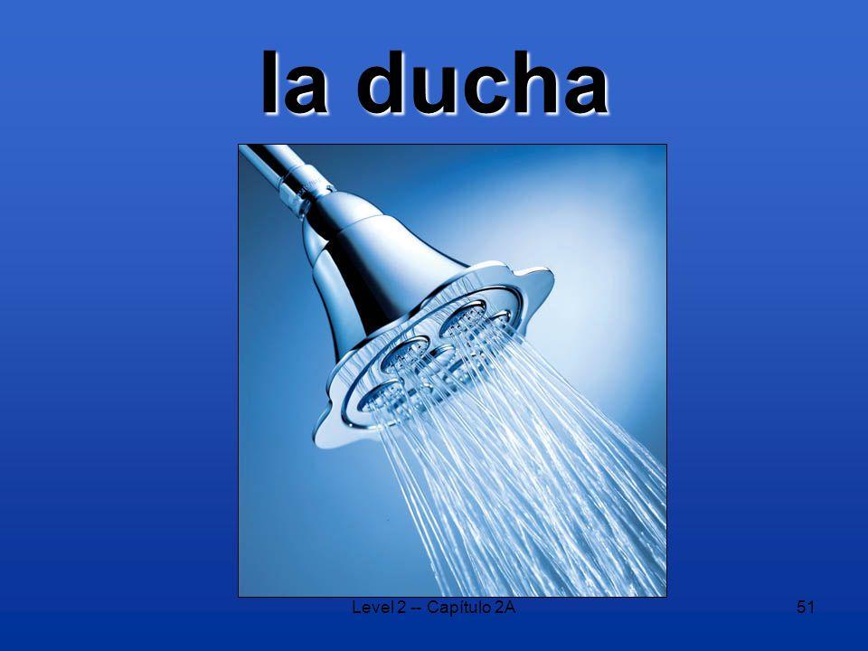 Level 2 -- Capítulo 2A51 la ducha