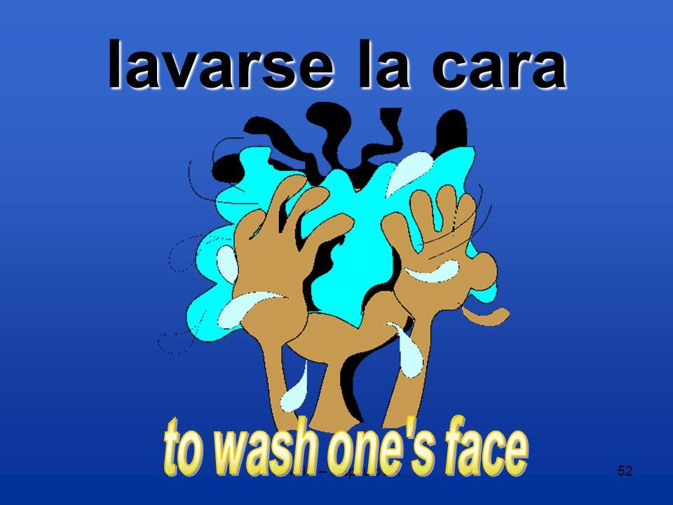 Level 2 -- Capítulo 2A52 lavarse la cara