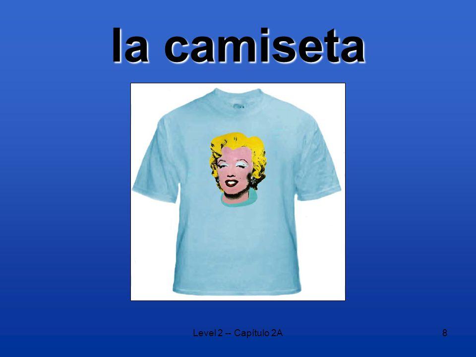 Level 2 -- Capítulo 2A8 la camiseta