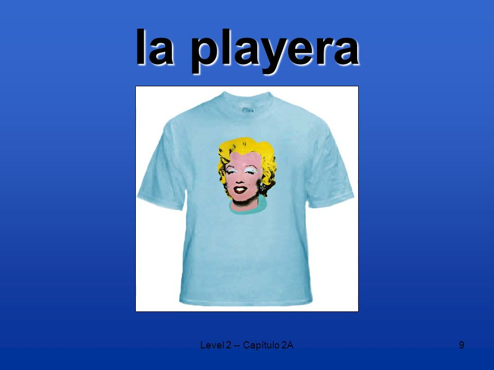 Level 2 -- Capítulo 2A9 la playera
