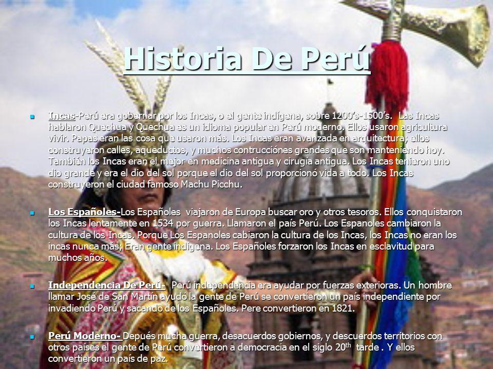 Historia De Perú Incas-Perú era gobernar por los Incas, o el gente indígena, sobre 1200's-1500's.