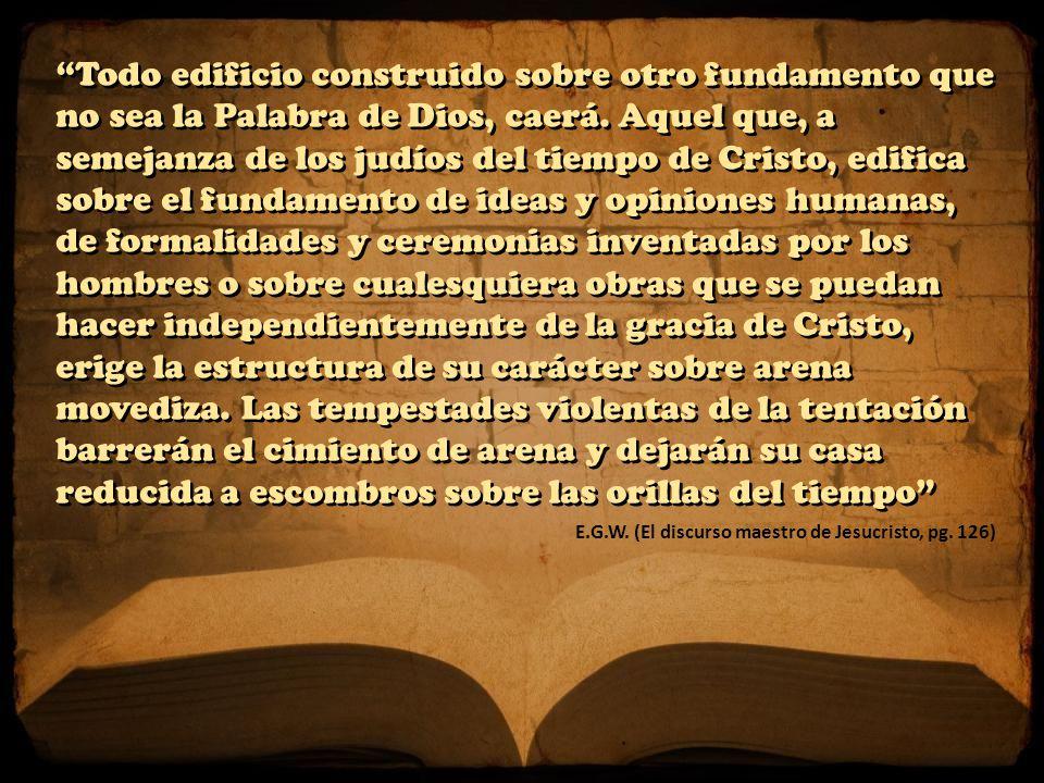 E.G.W. (El discurso maestro de Jesucristo, pg.