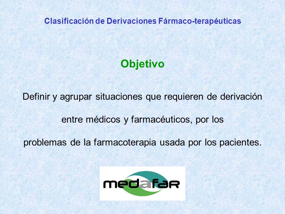 Definir y agrupar situaciones que requieren de derivación entre médicos y farmacéuticos, por los problemas de la farmacoterapia usada por los pacientes.