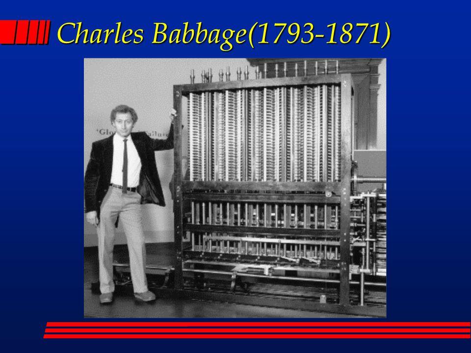 l En 1834, Babbage concibió la idea de una máquina analítica .