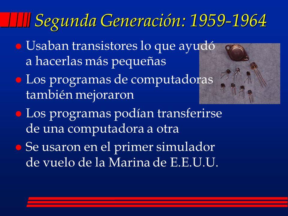 Primera Generación: 1951-1958) l Emplearon bulbos para procesar información.