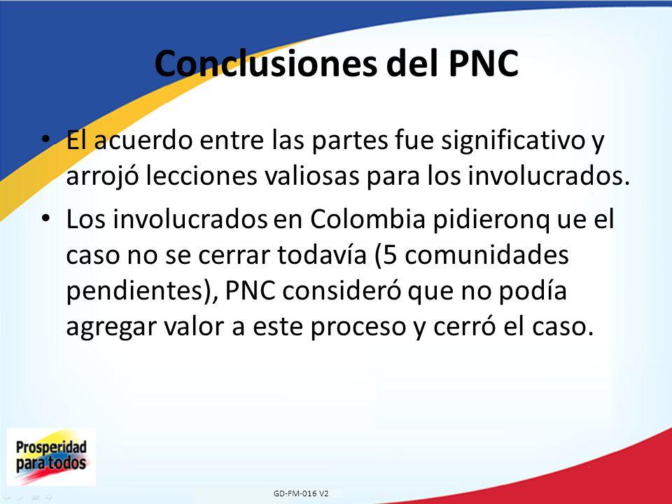 Conclusiones del PNC El acuerdo entre las partes fue significativo y arrojó lecciones valiosas para los involucrados.