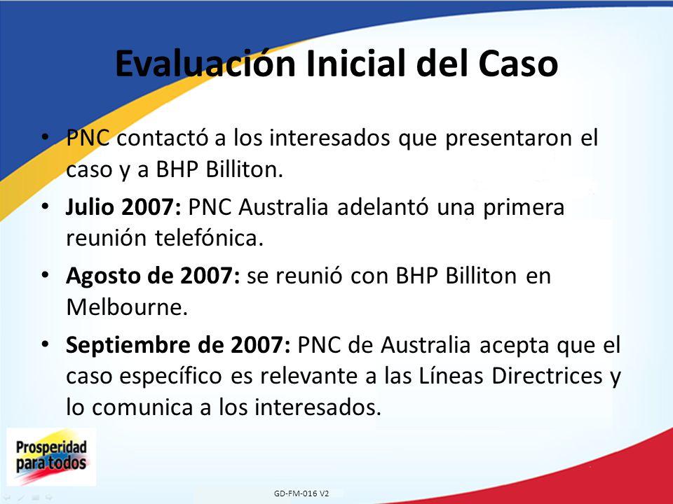Evaluación Inicial del Caso PNC contactó a los interesados que presentaron el caso y a BHP Billiton.