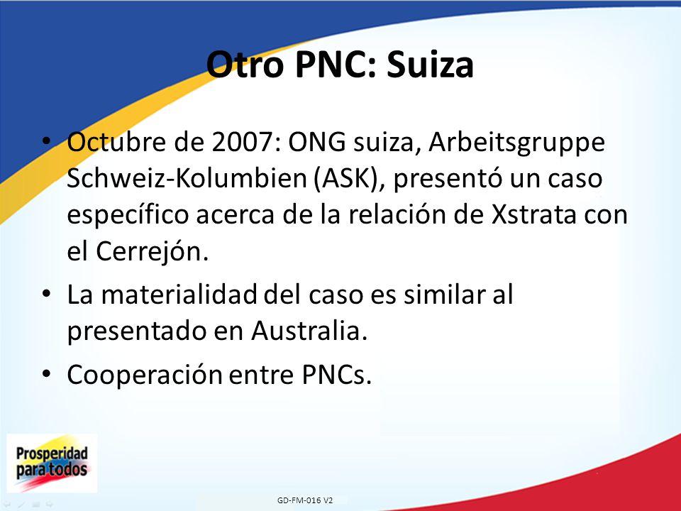 Otro PNC: Suiza Octubre de 2007: ONG suiza, Arbeitsgruppe Schweiz-Kolumbien (ASK), presentó un caso específico acerca de la relación de Xstrata con el Cerrejón.