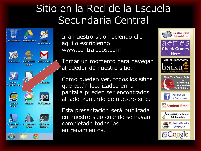 Sitio en la Red de la Escuela Secundaria Central Ir a nuestro sitio haciendo clic aquí o escribiendo www.centralcubs.com Tomar un momento para navegar alrededor de nuestro sitio.