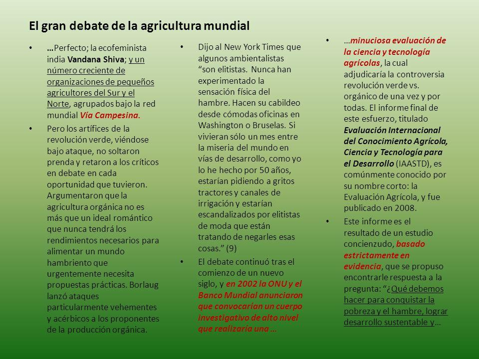 El gran debate de la agricultura mundial Dijo al New York Times que algunos ambientalistas son elitistas.
