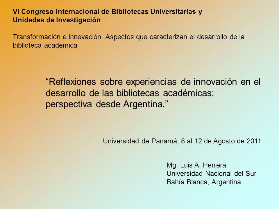 VI Congreso Internacional de Bibliotecas Universitarias y Unidades de Investigación Transformación e innovación.