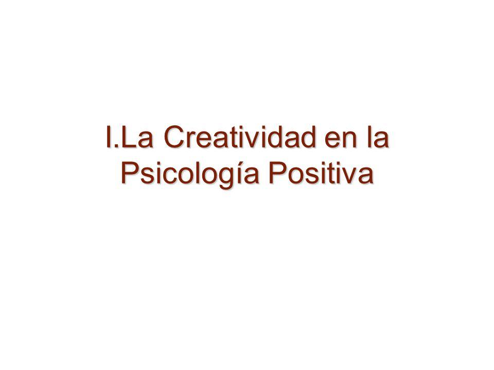 I.La Creatividad en la Psicología Positiva