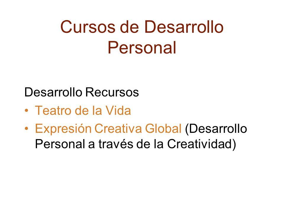 Cursos de Desarrollo Personal Desarrollo Recursos Teatro de la Vida Expresión Creativa Global (Desarrollo Personal a través de la Creatividad)