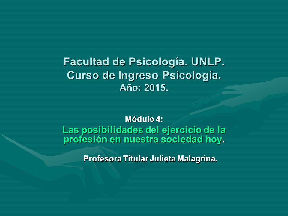 Facultad de Psicología. UNLP. Curso de Ingreso Psicología.