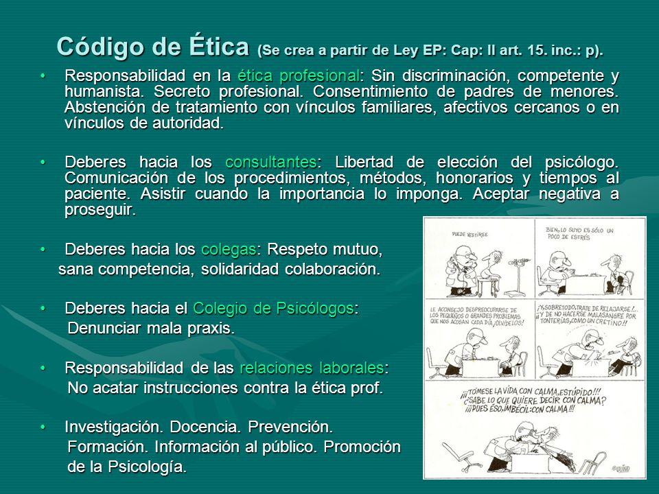 Código de Ética (Se crea a partir de Ley EP: Cap: II art.