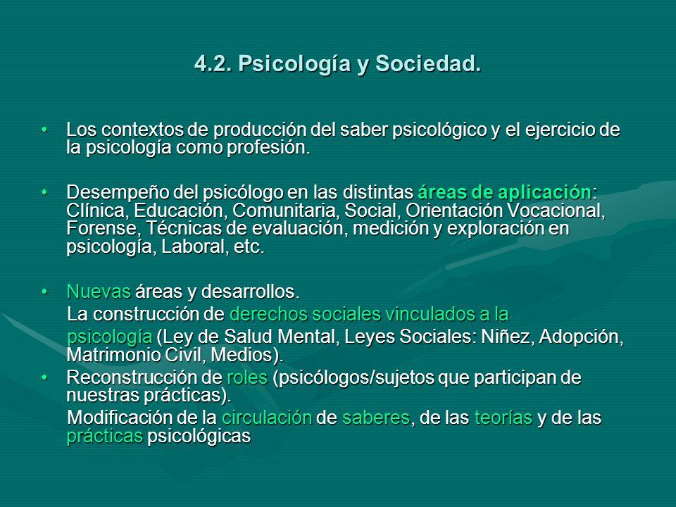 4.2. Psicología y Sociedad.