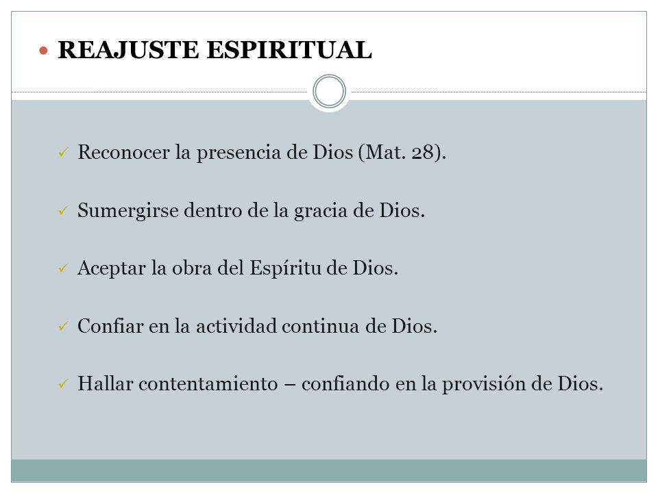 REAJUSTE ESPIRITUAL Reconocer la presencia de Dios (Mat.