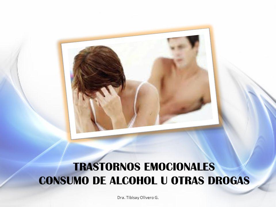 TRASTORNOS EMOCIONALES CONSUMO DE ALCOHOL U OTRAS DROGAS