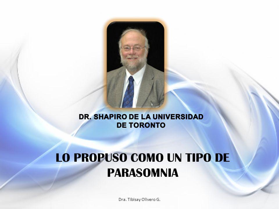 Dra. Tibisay Olivero G. LO PROPUSO COMO UN TIPO DE PARASOMNIA