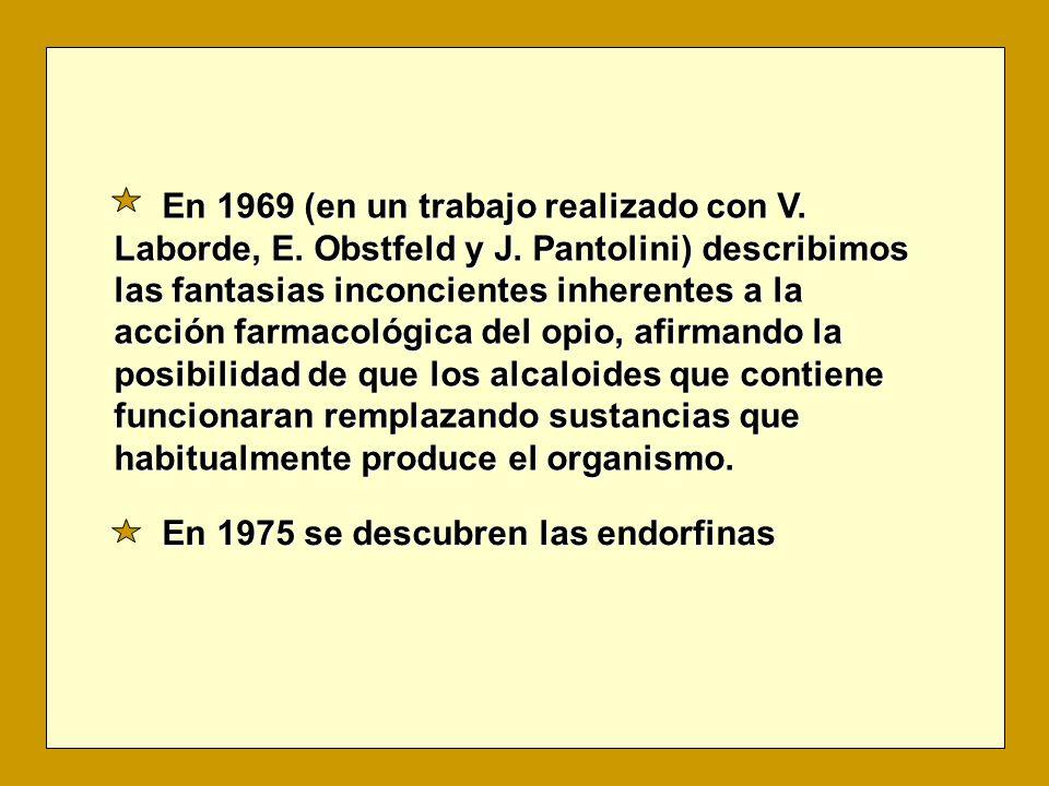 En 1969 (en un trabajo realizado con V. Laborde, E.