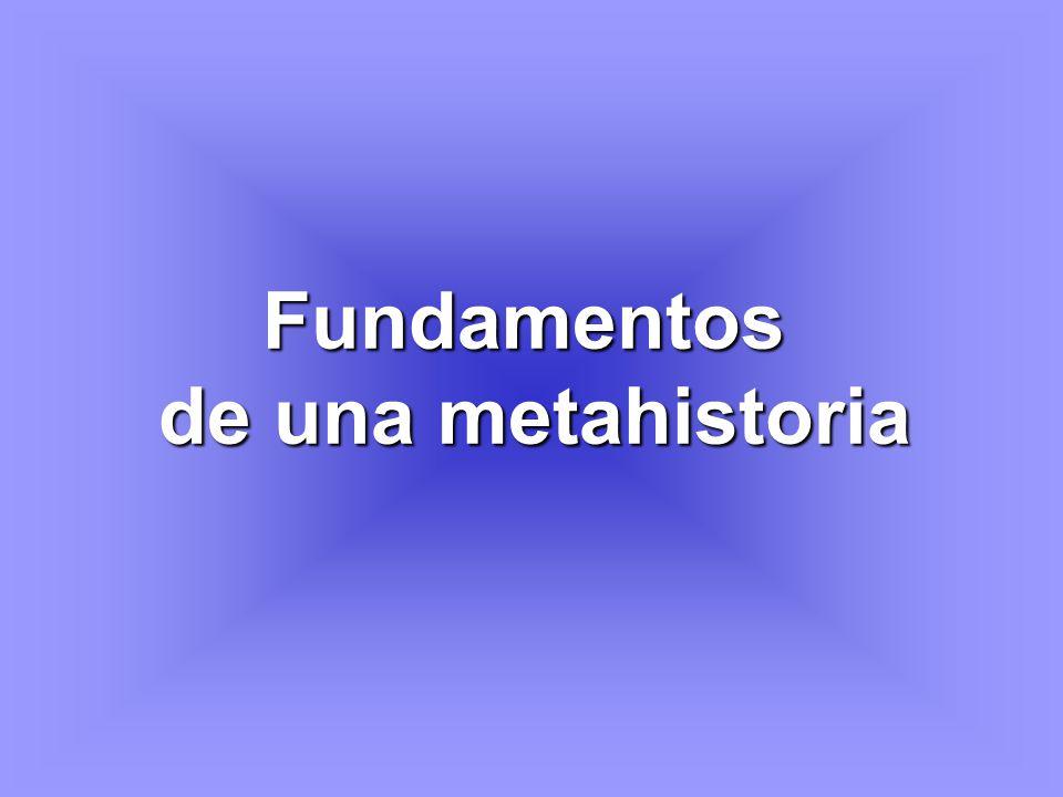 Fundamentos de una metahistoria
