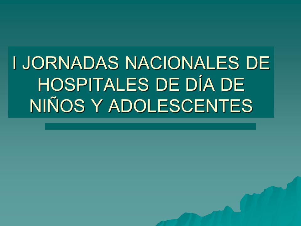 I JORNADAS NACIONALES DE HOSPITALES DE DÍA DE NIÑOS Y ADOLESCENTES