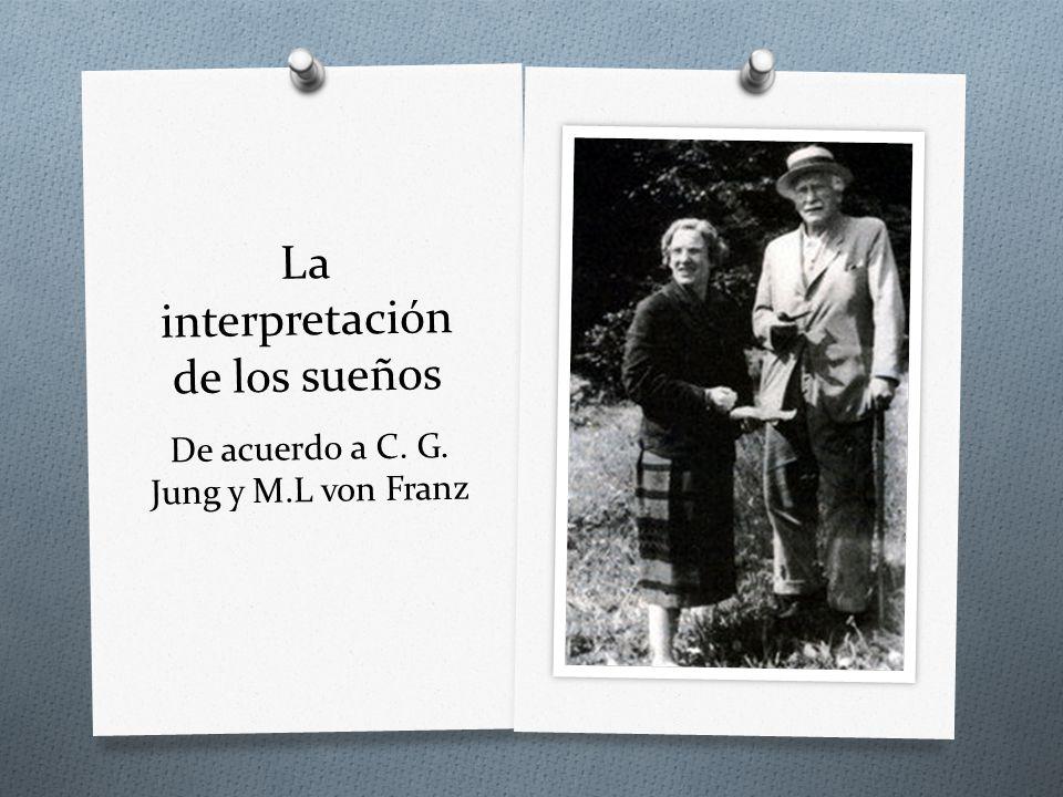 La interpretación de los sueños De acuerdo a C. G. Jung y M.L von Franz