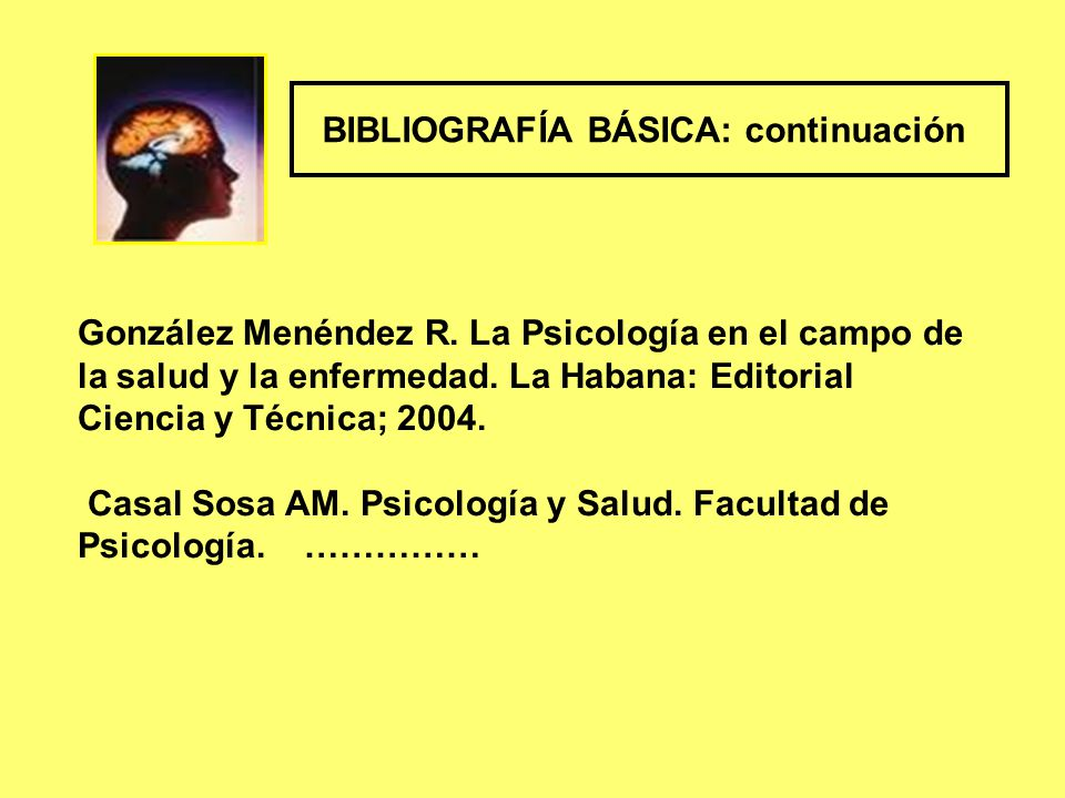 González Menéndez R. La Psicología en el campo de la salud y la enfermedad.