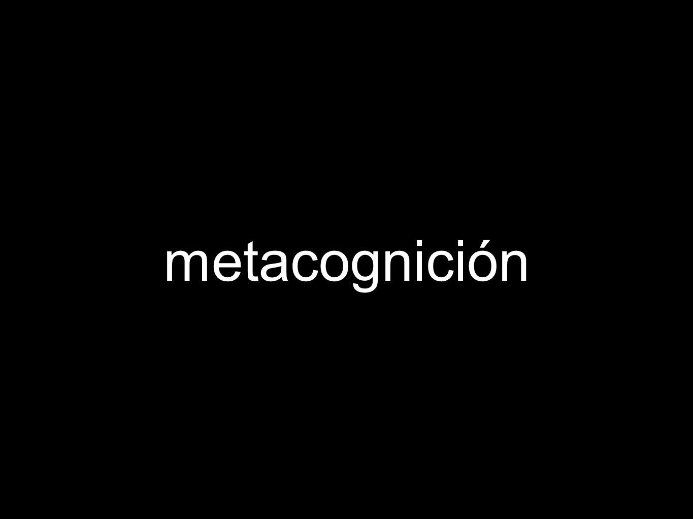 metacognición