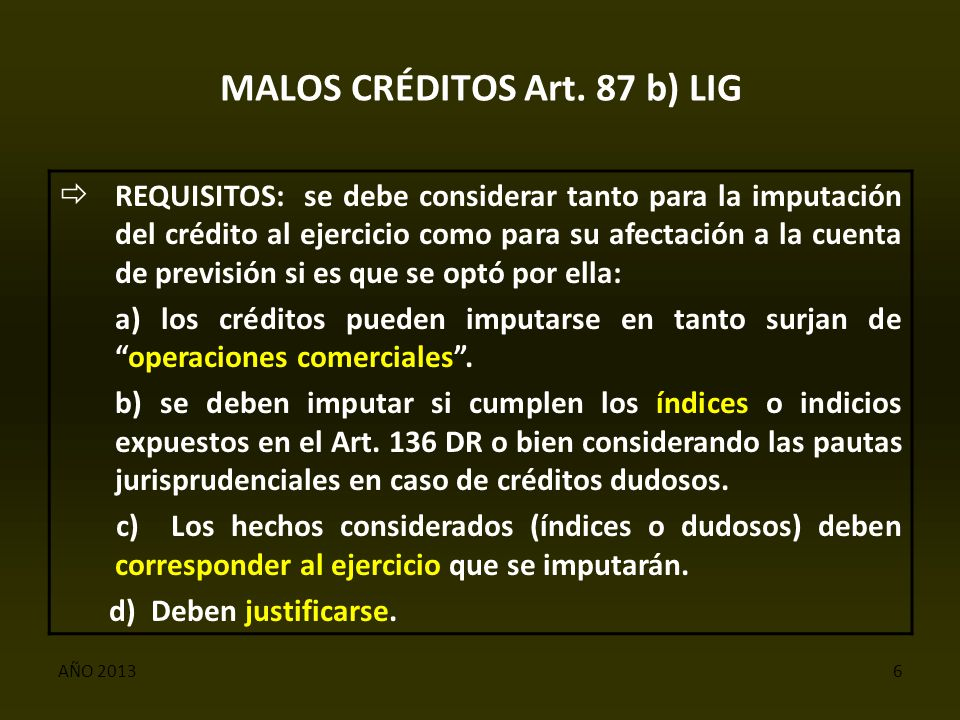 AÑO 20136 MALOS CRÉDITOS Art.