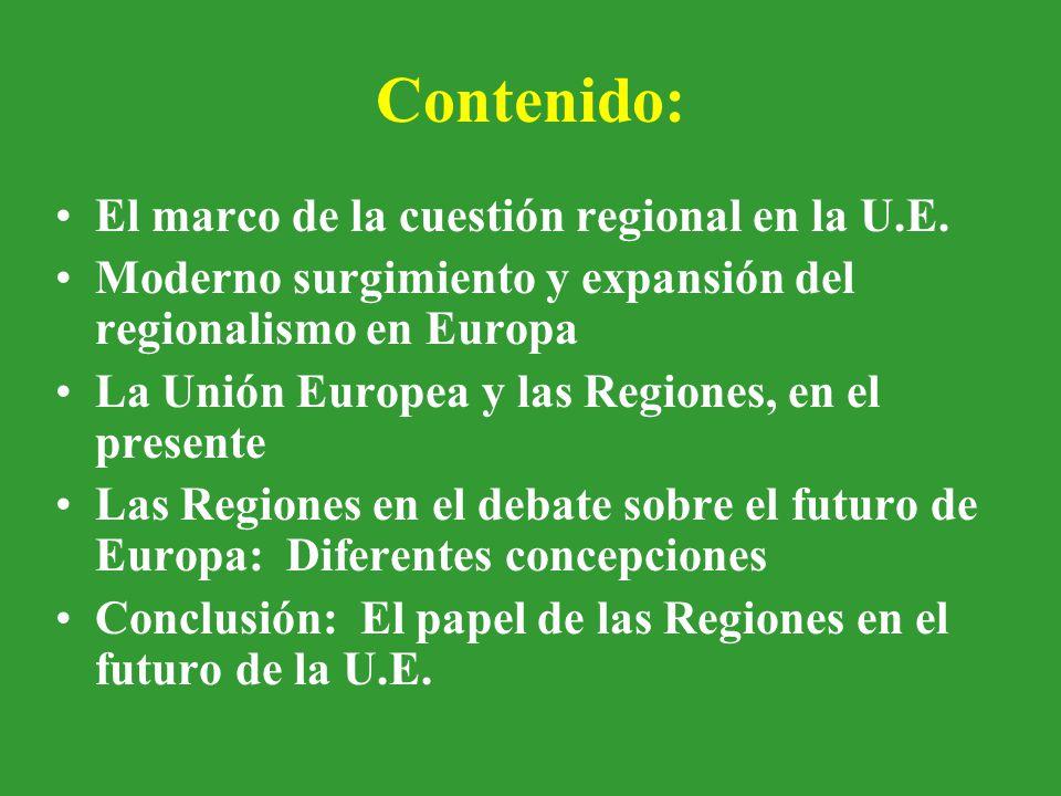 Contenido: El marco de la cuestión regional en la U.E.