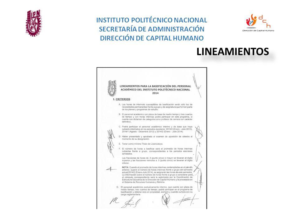 INSTITUTO POLITÉCNICO NACIONAL SECRETARÍA DE ADMINISTRACIÓN DIRECCIÓN DE CAPITAL HUMANO LINEAMIENTOS