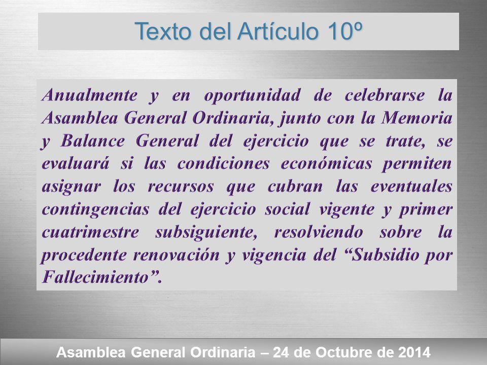Asamblea General Ordinaria – 24 de Octubre de 2014  Subsidio por Fallecimiento.