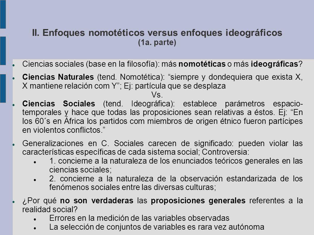 II. Enfoques nomotéticos versus enfoques ideográficos (1a.