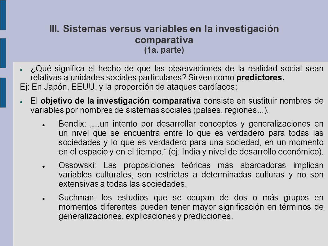 III. Sistemas versus variables en la investigación comparativa (1a.