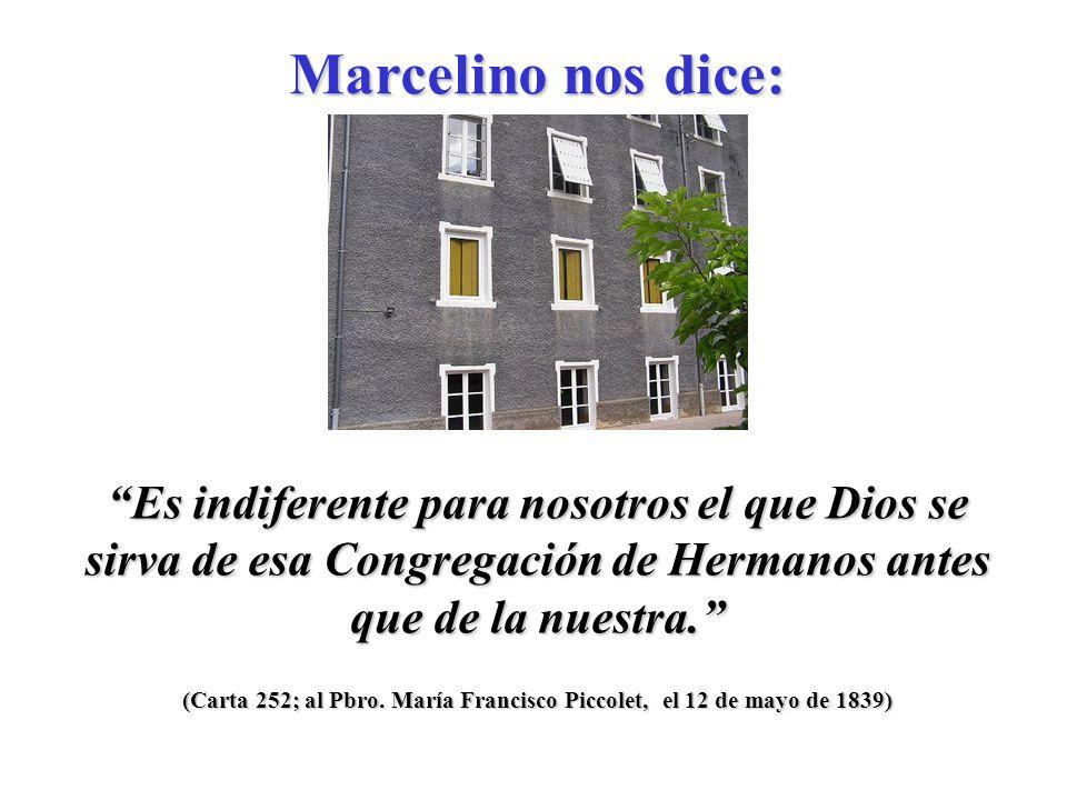 (Carta 249; al H. María Lorenzo, el 8 de abril 1839) María, nuestra buena Madre, nos cuida mucho.