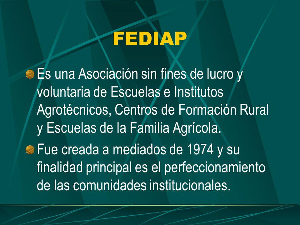 FEDIAP Es una Asociación sin fines de lucro y voluntaria de Escuelas e Institutos Agrotécnicos, Centros de Formación Rural y Escuelas de la Familia Agrícola.