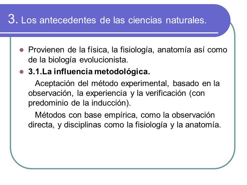 3. Los antecedentes de las ciencias naturales.