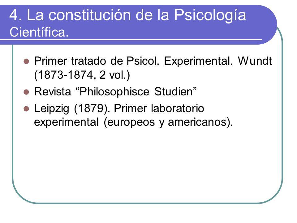 4. La constitución de la Psicología Científica. Primer tratado de Psicol.