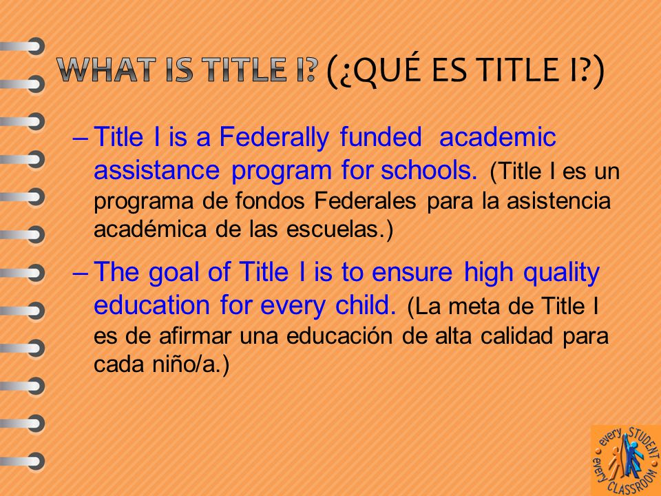–Title I is a Federally funded academic assistance program for schools.
