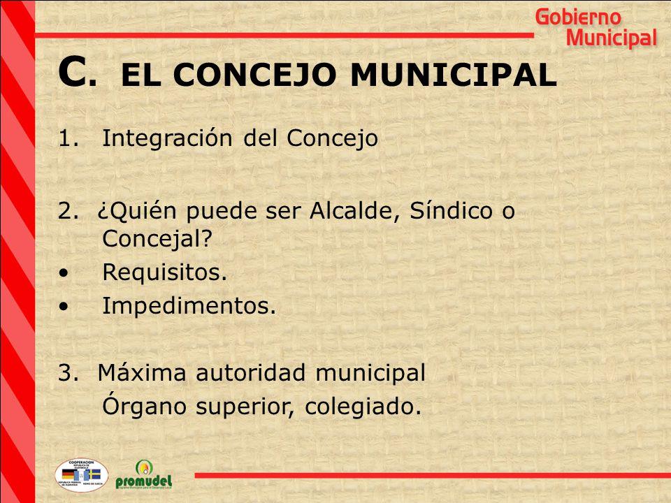 C. EL CONCEJO MUNICIPAL 1.Integración del Concejo 2.