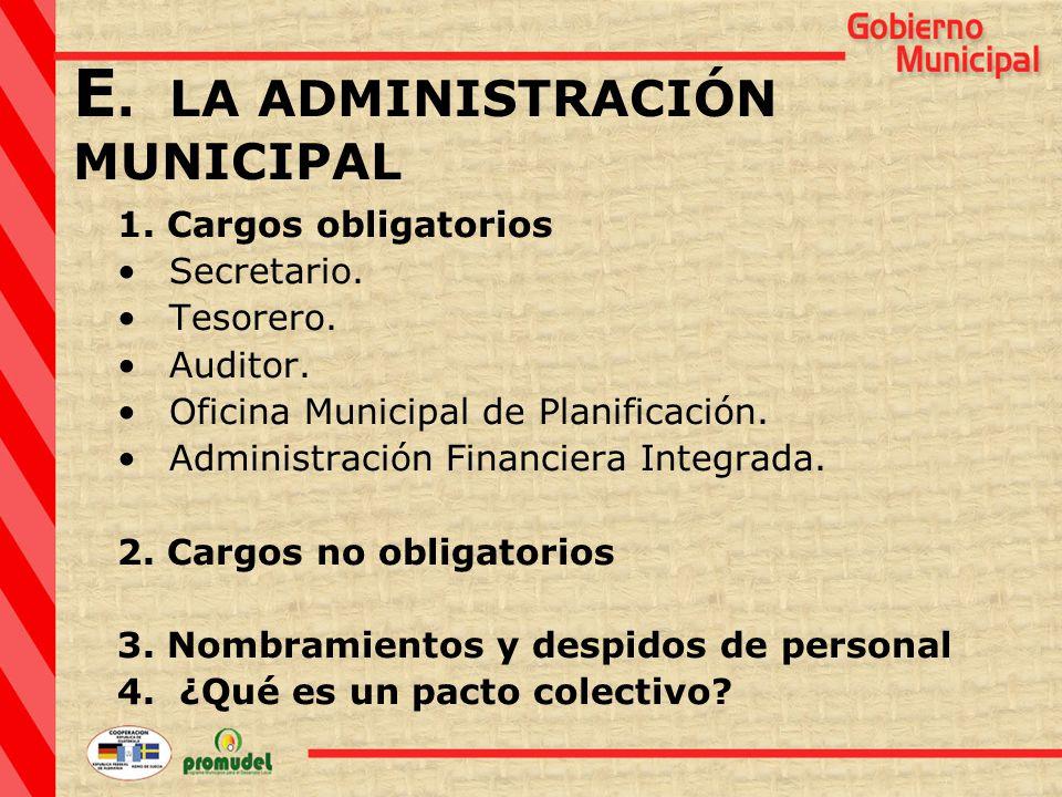 1. Cargos obligatorios Secretario. Tesorero. Auditor.