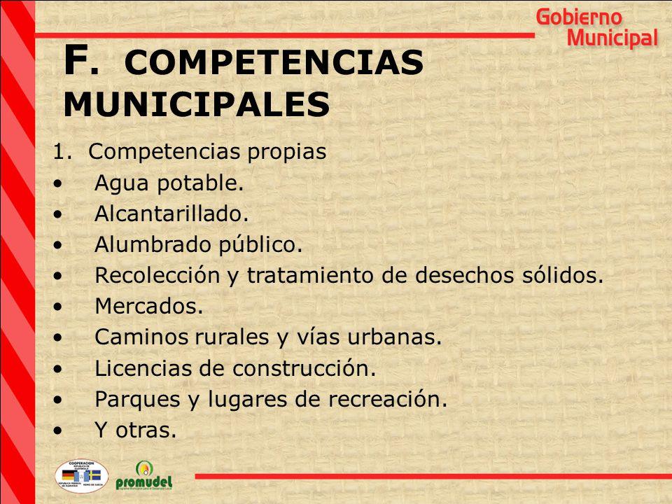 F. COMPETENCIAS MUNICIPALES 1. Competencias propias Agua potable.