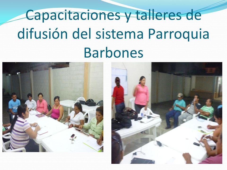 Capacitaciones y talleres de difusión del sistema Parroquia Barbones