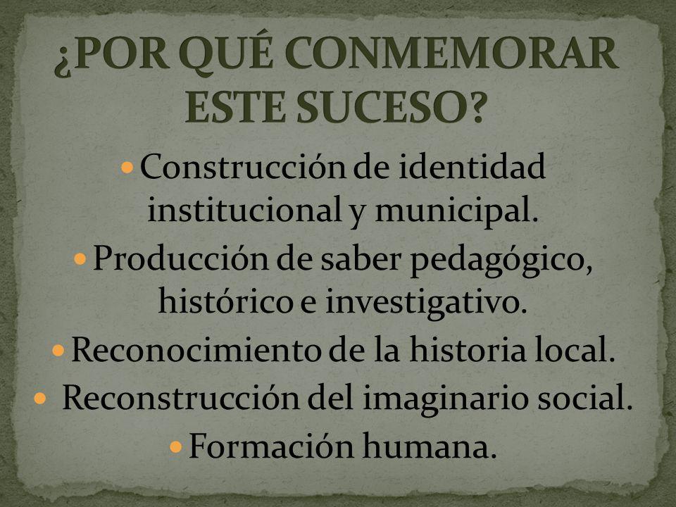 Construcción de identidad institucional y municipal.