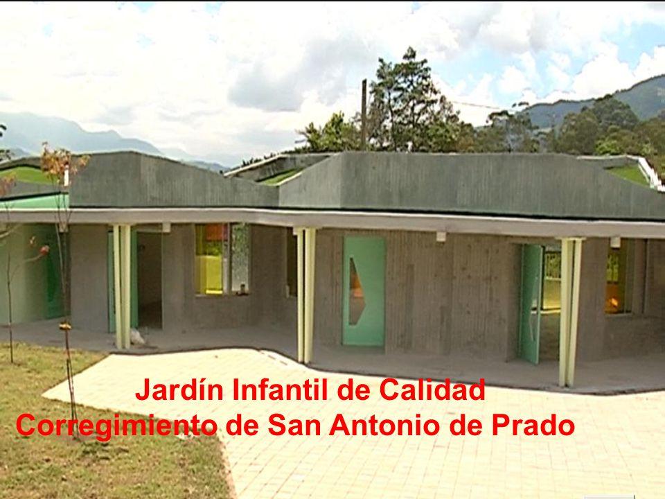 Jardín Infantil de Calidad Corregimiento de San Antonio de Prado