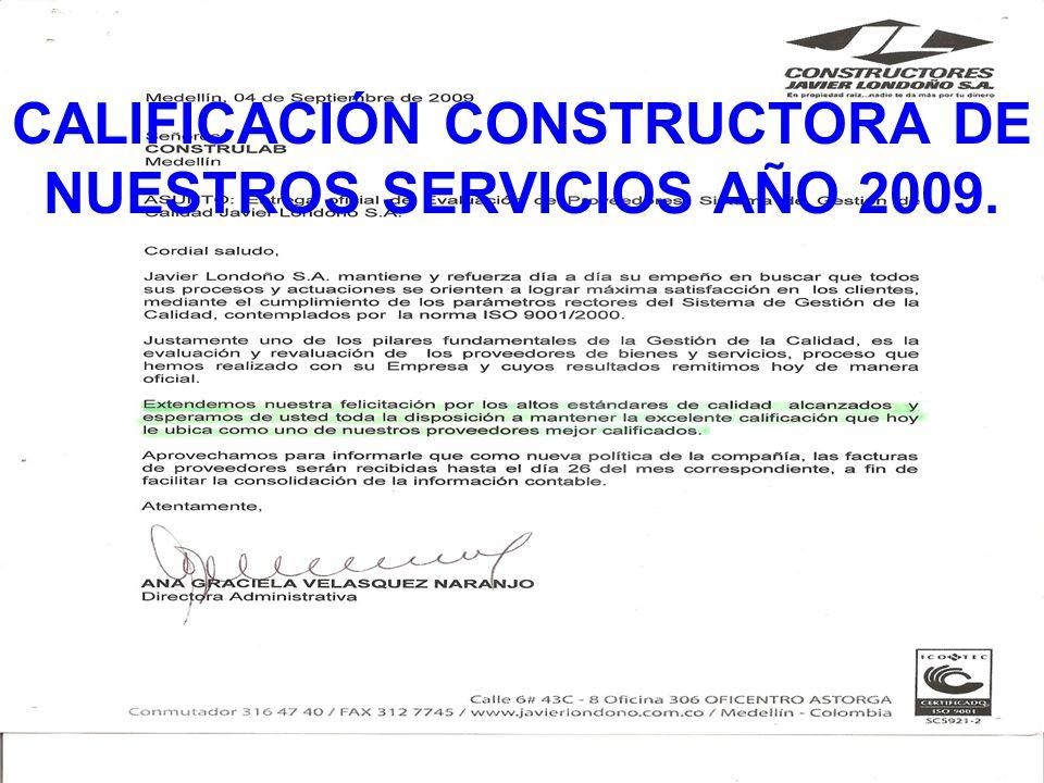 CALIFICACIÓN CONSTRUCTORA DE NUESTROS SERVICIOS AÑO 2009.